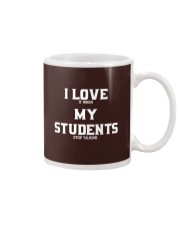 I LOVE IT WHEN MY STUDENTS STOP TALKING Mug tile