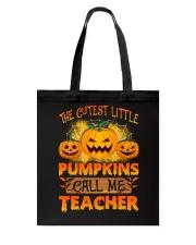 THE CUTEST LITTLE PUMPKINS CALL ME TEACHER Tote Bag thumbnail