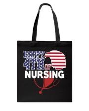 Happy 4TH of Nursing Tote Bag thumbnail