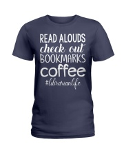 READ ALOUDS CHECK OUT BOOKMARKS COFFEE Ladies T-Shirt thumbnail