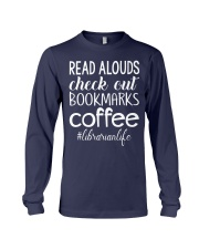 READ ALOUDS CHECK OUT BOOKMARKS COFFEE Long Sleeve Tee thumbnail