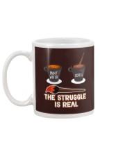 THE STRUGGLE IS REAL Mug back