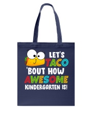 LET'S TACO BOUT HOW AWESOME KINDERGARTEN IS Tote Bag thumbnail