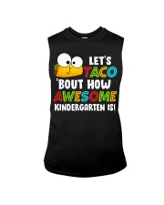 LET'S TACO BOUT HOW AWESOME KINDERGARTEN IS Sleeveless Tee thumbnail