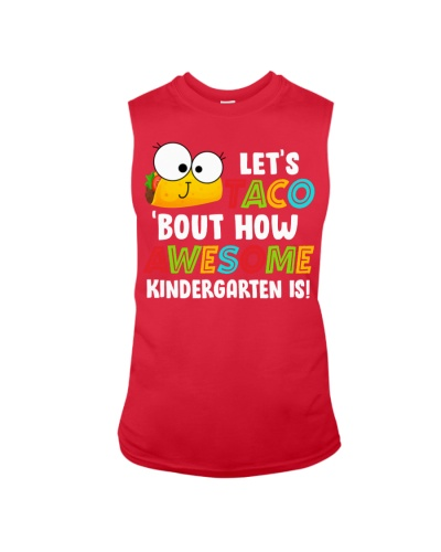LET'S TACO BOUT HOW AWESOME KINDERGARTEN IS