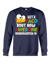 LET'S TACO BOUT HOW AWESOME KINDERGARTEN IS Crewneck Sweatshirt thumbnail