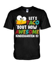 LET'S TACO BOUT HOW AWESOME KINDERGARTEN IS V-Neck T-Shirt thumbnail