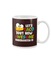 LET'S TACO BOUT HOW AWESOME KINDERGARTEN IS Mug thumbnail