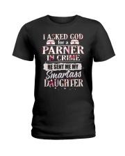 My Snartass Daughter Ladies T-Shirt thumbnail
