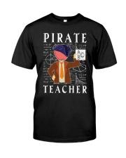 PIRATE TEACHER Classic T-Shirt front