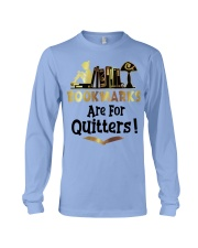 BookMarks are for Quitters Long Sleeve Tee thumbnail
