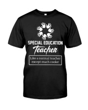 Special Education Teacher  Classic T-Shirt front