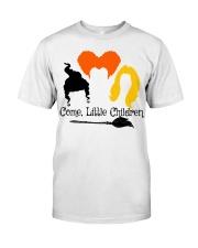 COME LITTLE CHILDREN Classic T-Shirt front