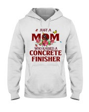 Just a Mom who raised a Concrete finisher Hooded Sweatshirt thumbnail