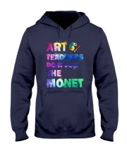ART TEACHERS DO IT FOR THE MONET Hooded Sweatshirt thumbnail
