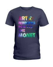 ART TEACHERS DO IT FOR THE MONET Ladies T-Shirt thumbnail