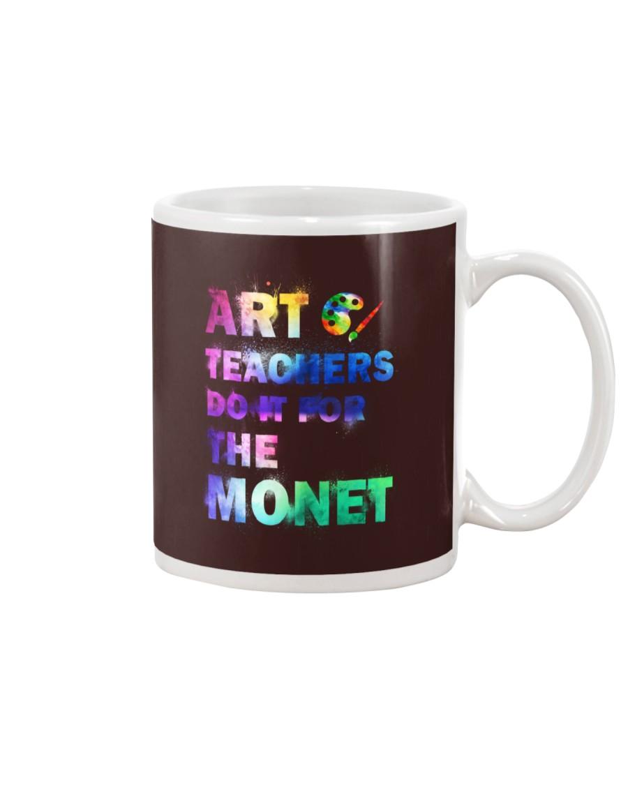 ART TEACHERS DO IT FOR THE MONET Mug