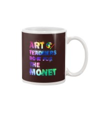 ART TEACHERS DO IT FOR THE MONET Mug thumbnail