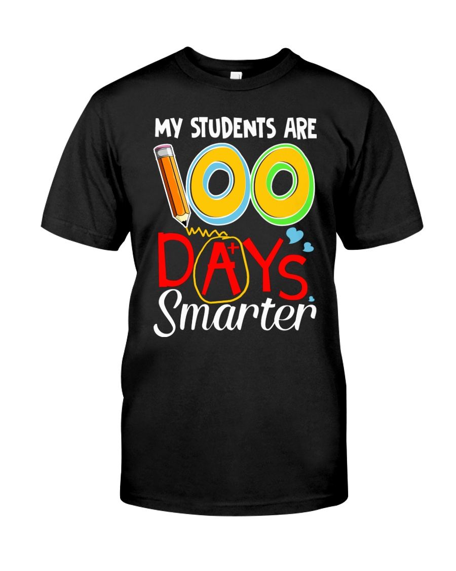MY STUDENTS ARE 100 DAYS SMARTER Classic T-Shirt