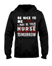 I May Be Your Nurse Tomorrow Hooded Sweatshirt thumbnail