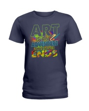 Art is an adventure that never ends Ladies T-Shirt thumbnail