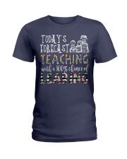 Today's forecast Teaching Ladies T-Shirt thumbnail