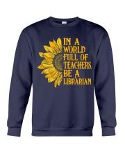 In a World Full of Teachers Be a Librarian Crewneck Sweatshirt thumbnail