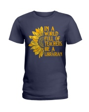 In a World Full of Teachers Be a Librarian Ladies T-Shirt thumbnail