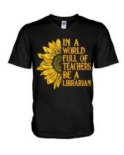 In a World Full of Teachers Be a Librarian V-Neck T-Shirt thumbnail