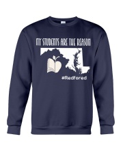 My students are the reason Crewneck Sweatshirt thumbnail