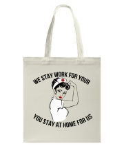 We stay work for you Tote Bag thumbnail