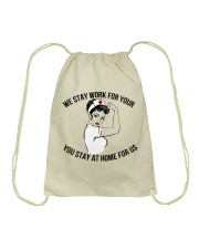 We stay work for you Drawstring Bag thumbnail