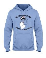 We stay work for you Hooded Sweatshirt thumbnail