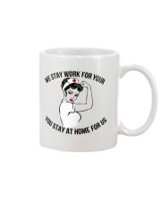 We stay work for you Mug thumbnail