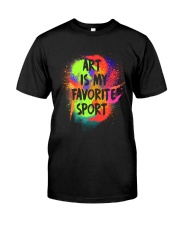 Art is my Favorite Sport Classic T-Shirt front