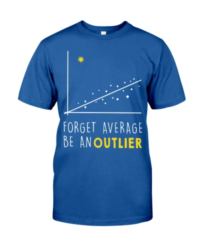 Forget average be an outlier