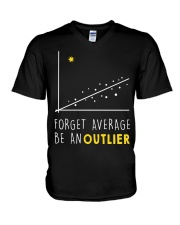 Forget average be an outlier V-Neck T-Shirt thumbnail