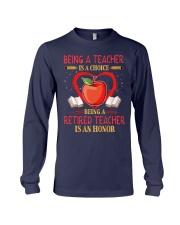 Being a teacher is a choice Long Sleeve Tee thumbnail