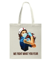 We fight what you fear Tote Bag thumbnail