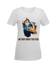 We fight what you fear Ladies T-Shirt women-premium-crewneck-shirt-front