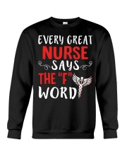 Nurse says the F Crewneck Sweatshirt thumbnail