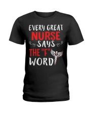 Nurse says the F Ladies T-Shirt thumbnail