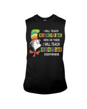 I WILL TEACH KINDERGARTEN EVERYWHERE Sleeveless Tee thumbnail
