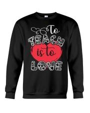TO TEACH IS TO LOVE Crewneck Sweatshirt thumbnail