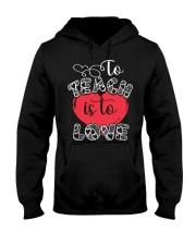 TO TEACH IS TO LOVE Hooded Sweatshirt thumbnail