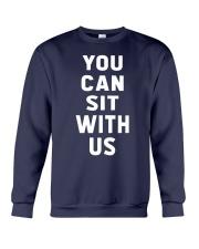 You Can Sit With Us Crewneck Sweatshirt thumbnail