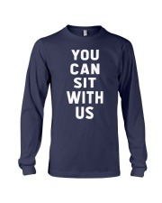 You Can Sit With Us Long Sleeve Tee thumbnail