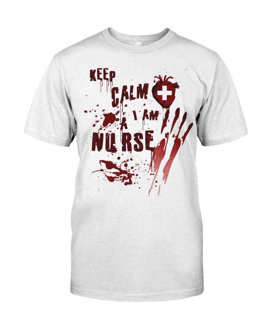 Keep calm i am a nurse Classic T-Shirt