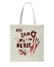 Keep calm i am a nurse Tote Bag thumbnail