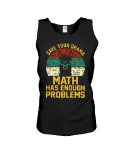 SAVE YOUR DRAMA MATH HAS ENOUGH PROBLEMS Unisex Tank thumbnail